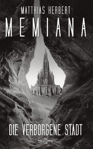Memiana 2 - Die verborgene Stadt