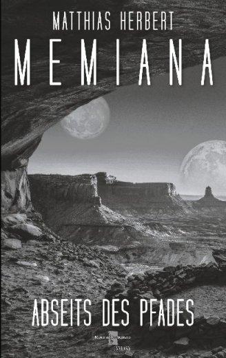 Memiana 7 - Abseits des Pfades