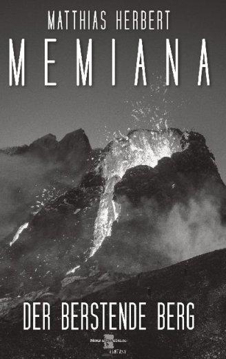 Memiana 10 - Der berstende Berg