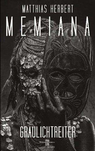Memiana 13 - Graulichtreiter