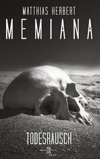 Memiana 12 - Todesrausch