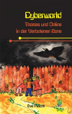 Cyberworld - Thomas und Online in der Verbotenen Zone