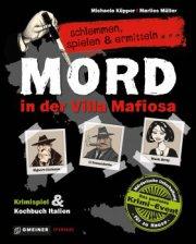 Schlemmen, spielen, ermitteln: Mord in der Villa Mafiosa