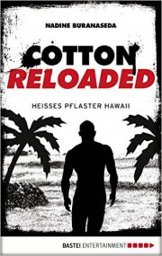 Cotton Reloaded 41: Heißes Pflaster Hawaii