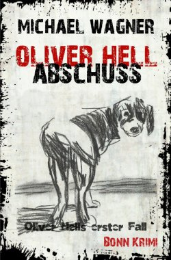Oliver Hell / Oliver Hell - Abschuss