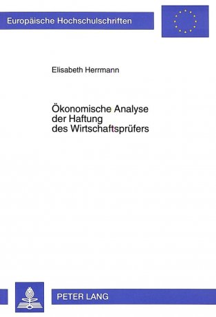Ökonomische Analyse der Haftung des Wirtschaftsprüfers