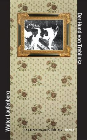 Der Hund von Treblinka