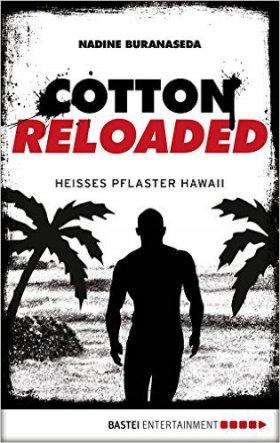 Cotton Reloaded 41: Heißes Pflaster Hawaii
