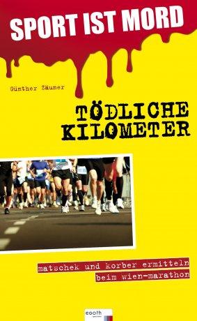 Tödliche Kilometer - Sport ist Mord