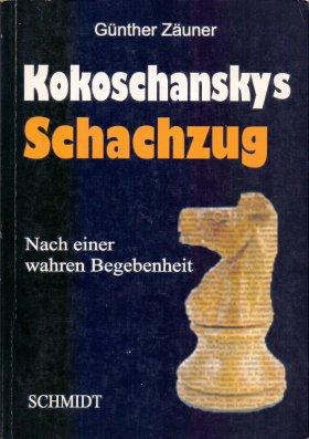 Kokoschanskys  SCHACHZUG