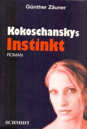 Kokoschanskys  INSTINKT