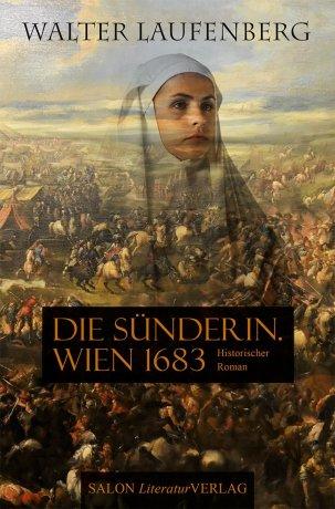 Die Sünderin. Wien 1683