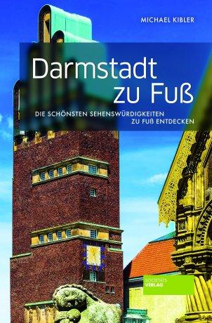 Darmstadt zu Fuß