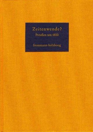 Zeitenwende? Preussen um 1800