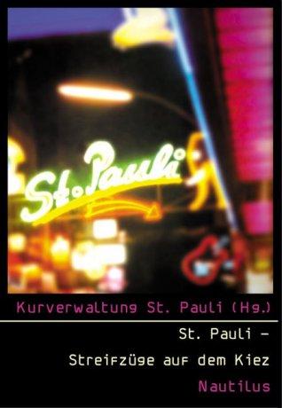 St. Pauli – Streifzüge auf dem Kiez