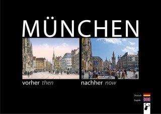 München vorher nachher, Munich then now
