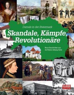 Skandale, Kämpfe, Revolutionäre