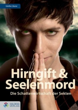 Hirngift und Seelenmord
