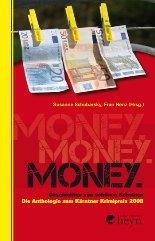 Money. Geschichten von schönen Scheinen