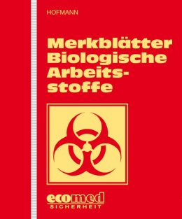Merkblätter Biologische Arbeitsstoffe