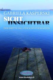 Sicht Unsichtbar. Der dritte Fall für Schnyder & Meier