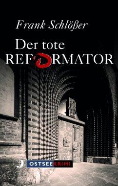 Der tote Reformator