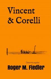 Vincent & Corelli