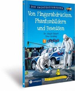 Von Fingerabdrücken, Phantombildern und Beweisen