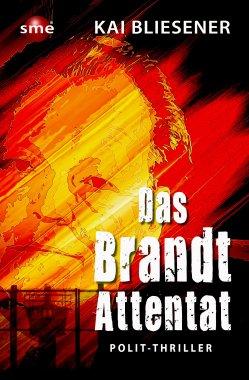 Das Brandt-Attentat
