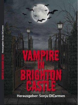 Vampire in Brighton Castle