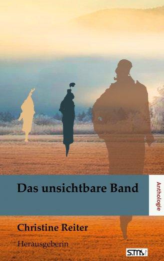 Anthologie Das unsichtbare Band