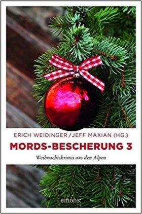 Mords-Bescherung 3: Weihnachtskrimis aus den Alpen