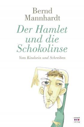 Der Hamlet und die Schokolinse