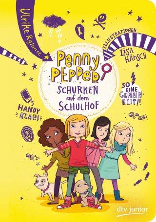 Penny Pepper 8 – Schurken auf dem Schulhof