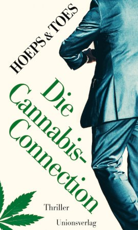 Die Cannabis-Connection