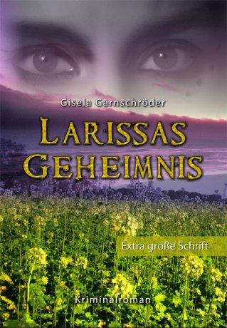 Larissas Geheimnis - Sonderformat Großschrift