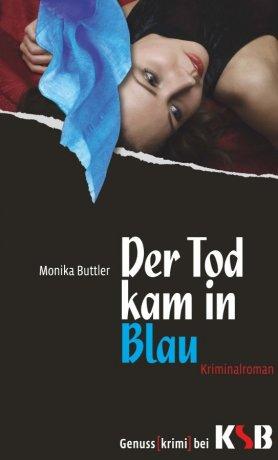 Der Tod kam in Blau
