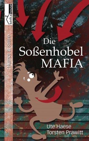 Die Soßenhobel-Mafia