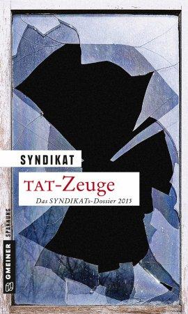TAT-Zeuge – Das SYNDIKATs-Dossier 2015