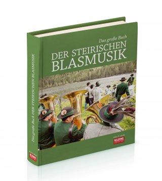 Das große Buch der steirischen Blasmusik