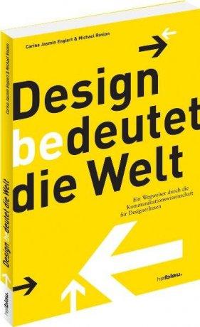 Design bedeutet die Welt