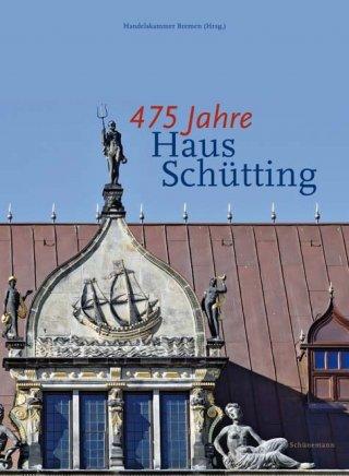 475 Jahre Haus Schütting