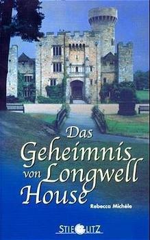 Das Geheimnis von Longwell House