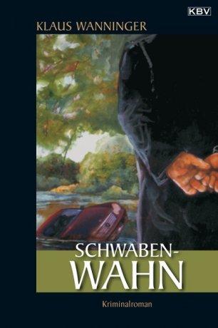 Schwaben-Wahn