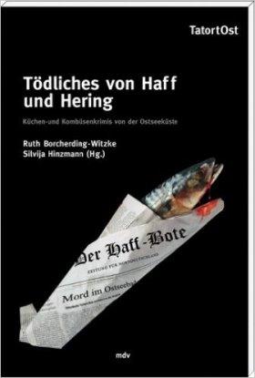 Tödliches von Haff und Hering