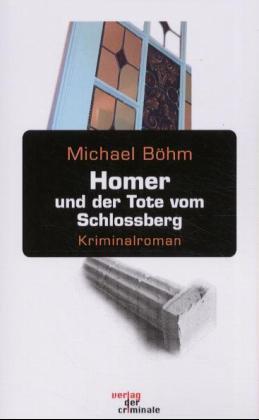 Homer und der Tote vom Schlossberg
