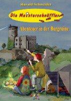 Die Meisterschnüffler - Abenteuer in der Burgruine