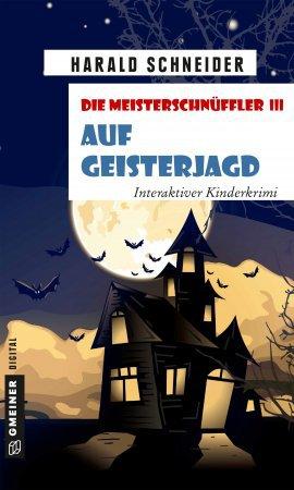 Die Meisterschnüffler III - Auf Geisterjagd