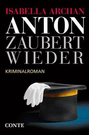 Anton zaubert wieder