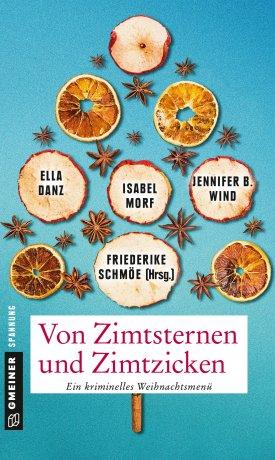 """*Last Christmas\"""" -Crime Noir Novele in \""""Von Zimtsternen und Zimtzicken\"""""""